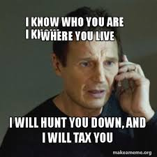 I Know Meme - i know who you are i know where you live i will hunt you down and i