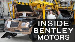 bentley cars inside inside bentley motors motor verso factory tour youtube
