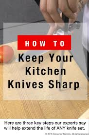 consumer reports kitchen knives how to care for your kitchen knives consumer reports here are