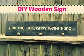 Diy Home Decor Signs by Diy Wooden Sign And The Stockings Were Hung This U0027s Life
