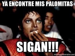 Meme Eating Popcorn - ya encontre mis palomitas sigan michael jackson eating