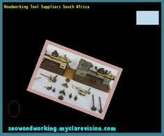 Woodworking Tools In South Africa by Woodworking Tools For Sale Auckland 074645 Woodworking Plans And