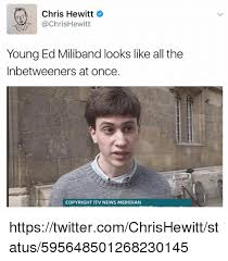 Inbetweeners Friend Meme - chris hewitt hewitt young ed miliband looks like all the