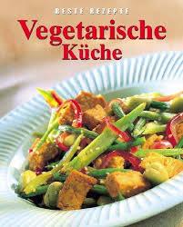 vegetarische küche 9780752596105 vegetarische küche beste rezepte abebooks na