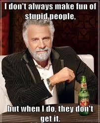 People Are Stupid Meme - 70 memes that are so stupid