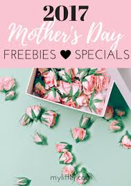 2017 mother u0027s day freebies u0026 dining deals mylitter one deal