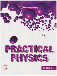 practical physics for class xi new edition buy practical physics