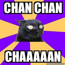 Chan Meme - meme anxiety cat chan chan chaaaaan 1243059