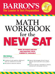 barron s sat math workbook 6th edition by lawrence s leff sat