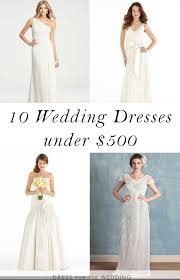 wedding dresses 500 10 wedding dresses 500