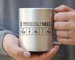 silver mug i periodically need caffeine silver mug caffeine molecule