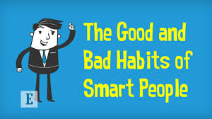 Nice Characteristic The Good U0026 Bad Habits Of Smart People Youtube