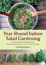 year round indoor salad gardening yrisg