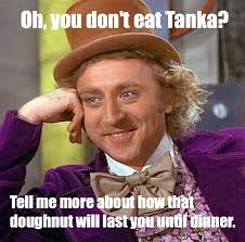 How Could You Meme - meme of the day how could you not eat tanka br