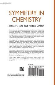 symmetry in chemistry dover books on chemistry hans h jaffe