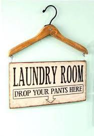 Laundry Room Decor Signs Home Decor Signs Diy 4ingo