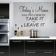 today u0027s menu has two choices take it or leave it wall decal
