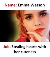 Emma Watson Meme - dopl3r com memes name emma watson job stealing hearts with her