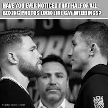 Meme Boxing - put me like half of all boxing photos look like gay weddings