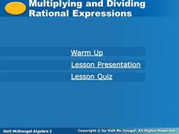 holt mcdougal algebra multiplying and dividing rational