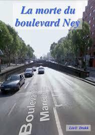 bureau des permis de conduire 92 boulevard ney 75018 calaméo la morte du boulevard ney