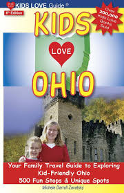 Ohio travel books images Kids love ohio 6th edition your family travel guide to exploring jpg