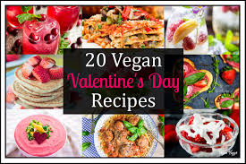 vegan s day deliciously vegan s day recipes part 2 vegan huggs