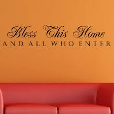 vinyl bless this home and all who enter wall decal free vinyl x27 bless this home and all who enter x27 wall