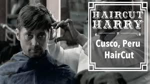 the cusco haircut haircut harry experiences a traditional