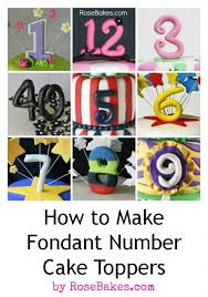 cake topper numbers how to make fondant number cake toppers fondant numbers number