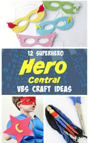 superhero craft ideas hero central vbs theme southern made simple