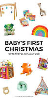 11 baby u0027s first christmas gifts that will actually get used