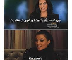 Kim Meme - 15 perfect kim kardashian dropping hints memes you need to see