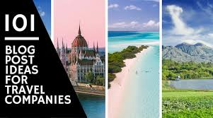 travel companies images 101 great blog post ideas for travel companies travel content jpg