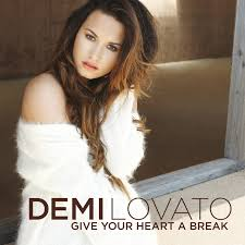 demi lovato new mp songs download give your heart a break by demi lovato on mp3 wav flac aiff