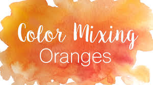 orange and color color mixing series oranges how to mix various shades of orange