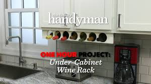 one hour project under cabinet wine rack youtube