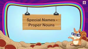special names proper nouns for kids grammar grade 1 nouns part