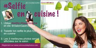 jeu concours cuisine concours selfie en cuisine autres concours