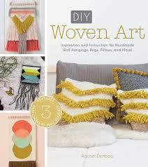 diy woven art inspiration and instruction for handmade wall