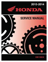 honda 2013 2014 cb1100 a service manual shop repair 13 14 ebay