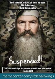 Phil Robertson Memes - phil robertson i stand with phil by littlehalfwings meme center