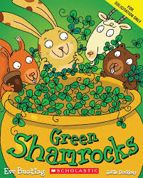 green shamrocks by eve bunting scholastic