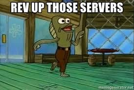 Rev Up Those Fryers Meme - rev up those servers rev up those fryers meme generator