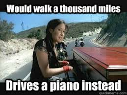 Carlton Meme - would walk a thousand miles drives a piano instead vanessa