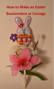 how to make boutonnieres how to make an easter boutonniere or corsage holidappy