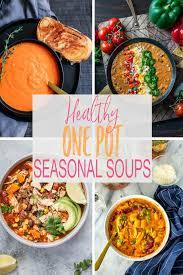 soup kitchen menu ideas 12 one pot healthy seasonal soup ideas the on bloor