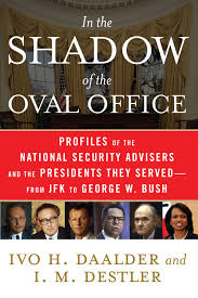 in the shadow of the oval office profiles of the national