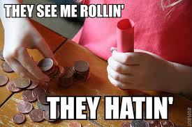 Meme Coins - they see me rollin coins they see me rollin know your meme