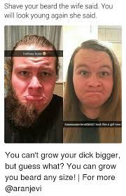 Shaved Head Meme - 25 best memes about shaving your beard shaving your beard memes